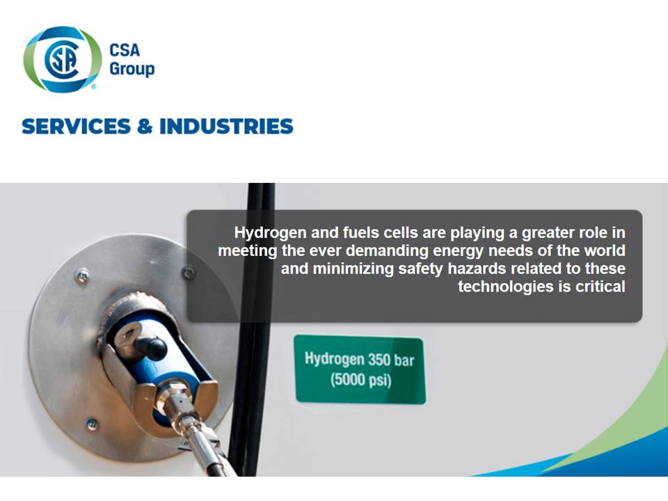 CSA Groups New Hydrogen Fueling Station Testing Trailer Provides an